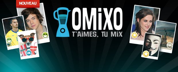 EXCLU ! Omixo ! Viens te marrer ! Viens mixer !